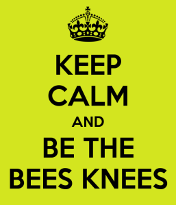 keep-calm-and-be-the-bees-knees (1)